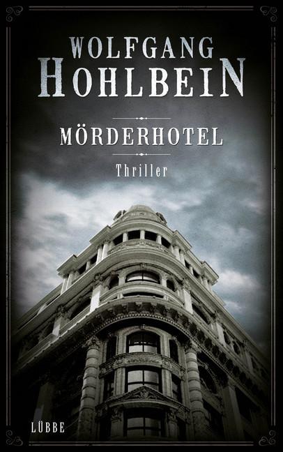 Mörderhotel als Buch von Wolfgang Hohlbein