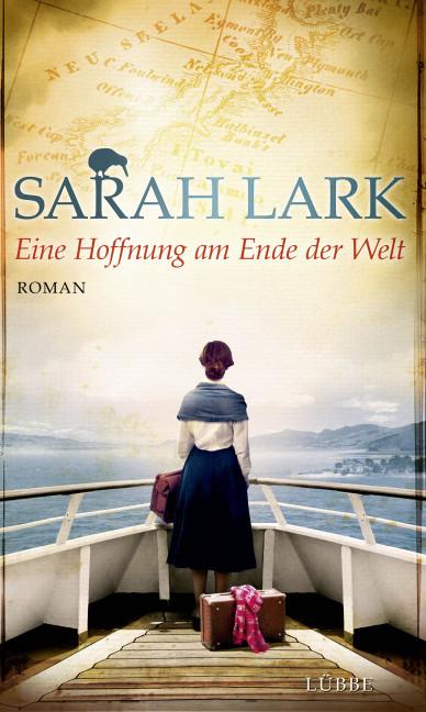 Eine Hoffnung am Ende der Welt als Buch von Sarah Lark