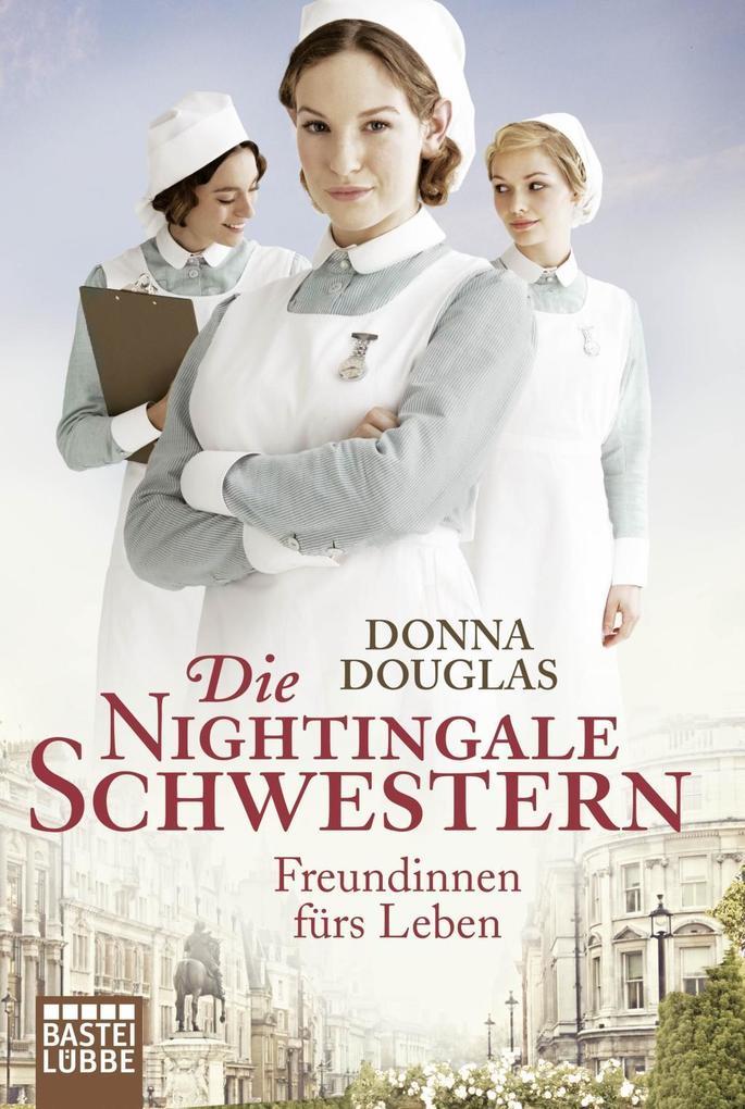 Die Nightingale-Schwestern 01 als Taschenbuch von Donna Douglas