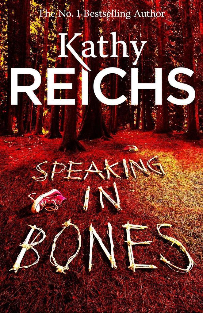 Speaking in Bones als eBook von Kathy Reichs
