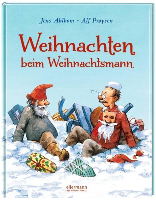 Weihnachten beim Weihnachtsmann als Buch von Alf Pr¢ysen