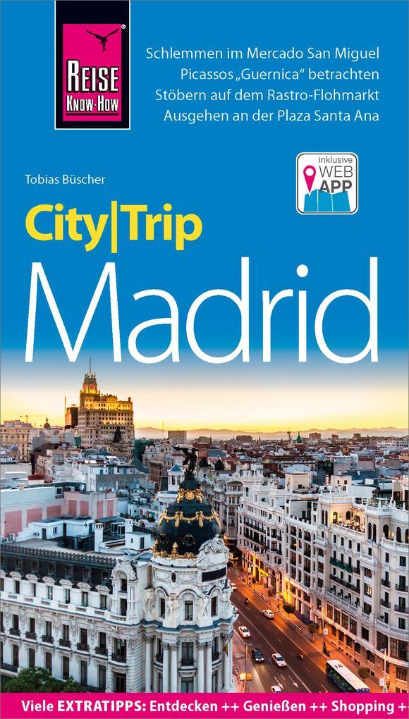 Reise Know-How CityTrip Madrid als eBook von To...