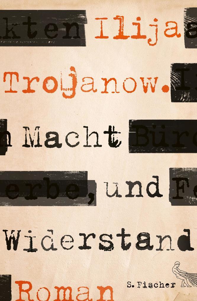 Macht und Widerstand als Buch von Ilija Trojanow