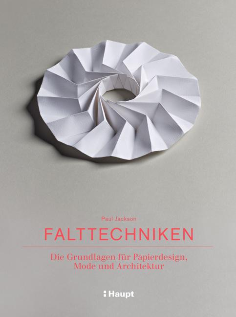 Falttechniken als Buch von Paul Jackson