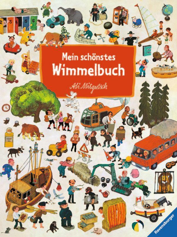 Mein schönstes Wimmelbuch als Buch von Ali Mitgutsch