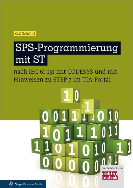 SPS-Programmierung mit ST als Buch von Karl Schmitt