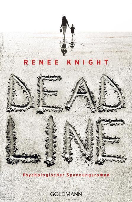Deadline als Taschenbuch von Renée Knight