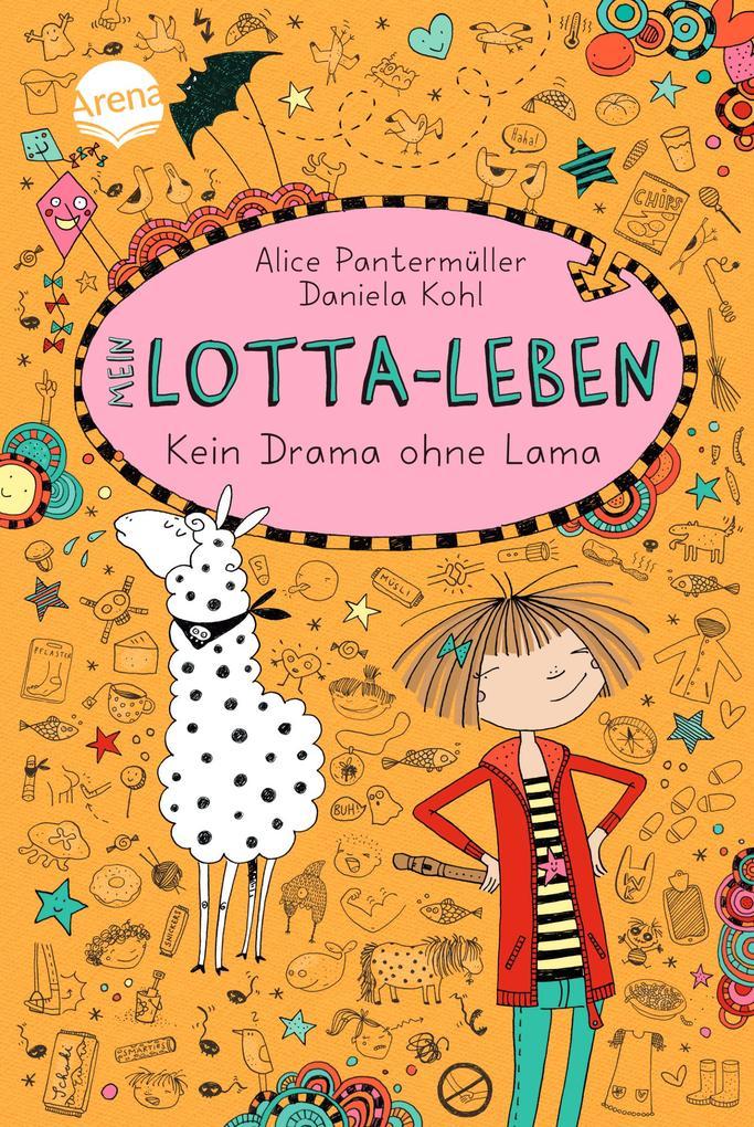 Mein Lotta-Leben 08. Kein Drama ohne Lama als Buch von Alice Pantermüller