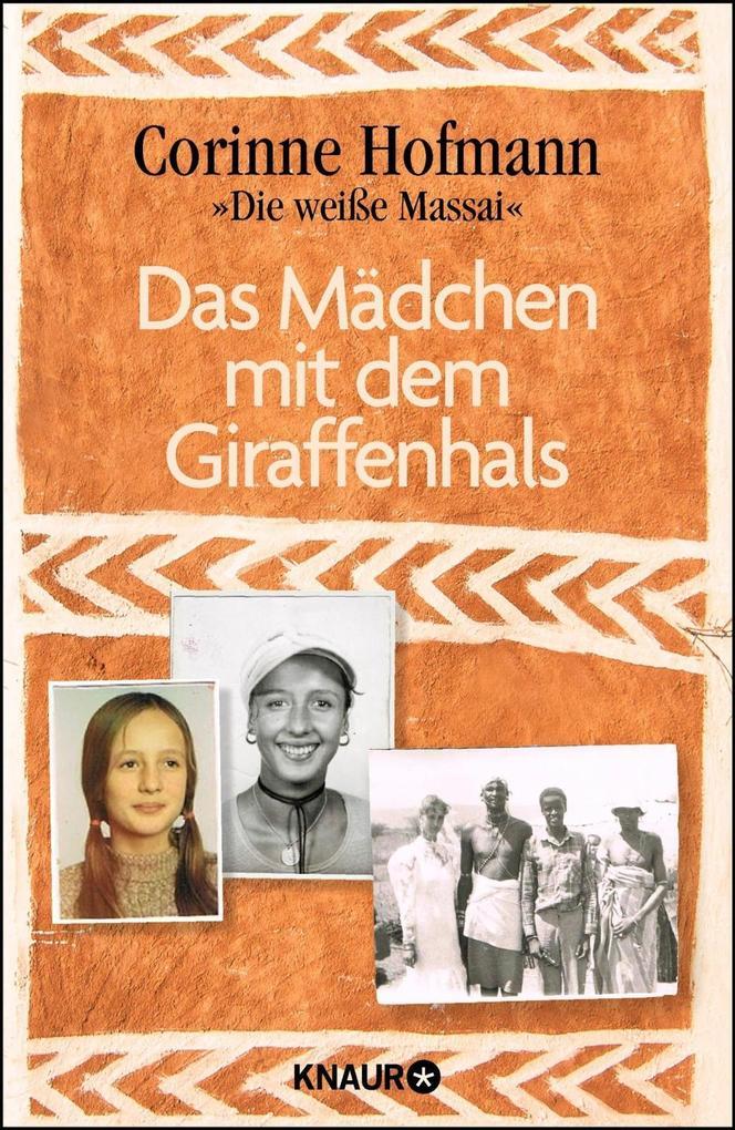 Das Mädchen mit dem Giraffenhals als Buch von Corinne Hofmann