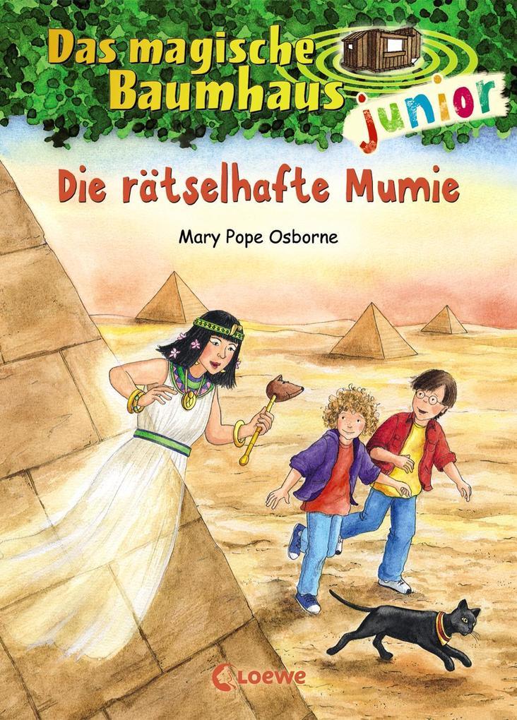 Das magische Baumhaus junior 03 - Die rätselhafte Mumie als Buch von Mary Pope Osborne