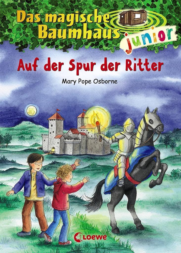 Das magische Baumhaus junior 02 - Auf der Spur der Ritter als Buch von Mary Pope Osborne