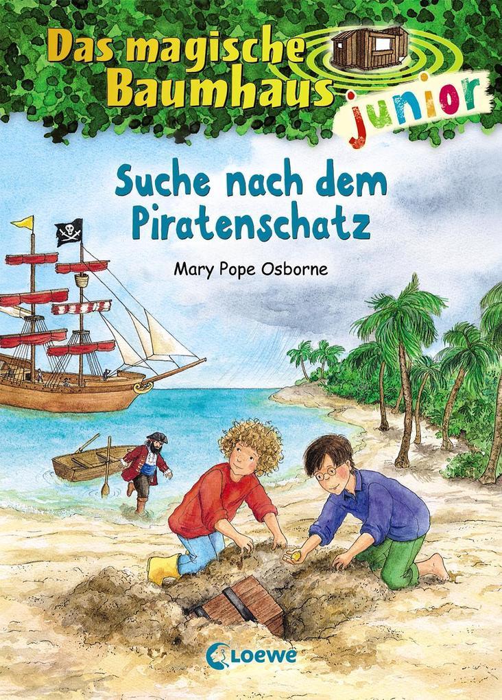 Das magische Baumhaus junior 04 - Suche nach dem Piratenschatz als Buch von Mary Pope Osborne