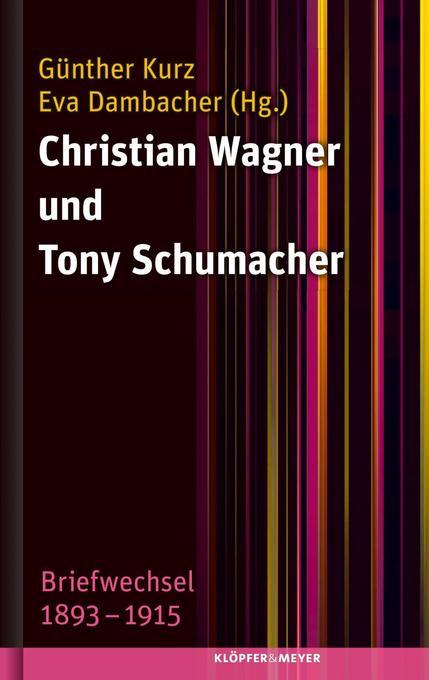 Christian Wagner und Tony Schumacher als Buch von Christian Wagner, Tony Schumacher