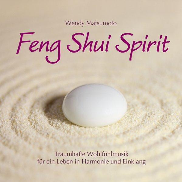 Feng Shui Spirit als Hörbuch CD von Wendy Matsumoto