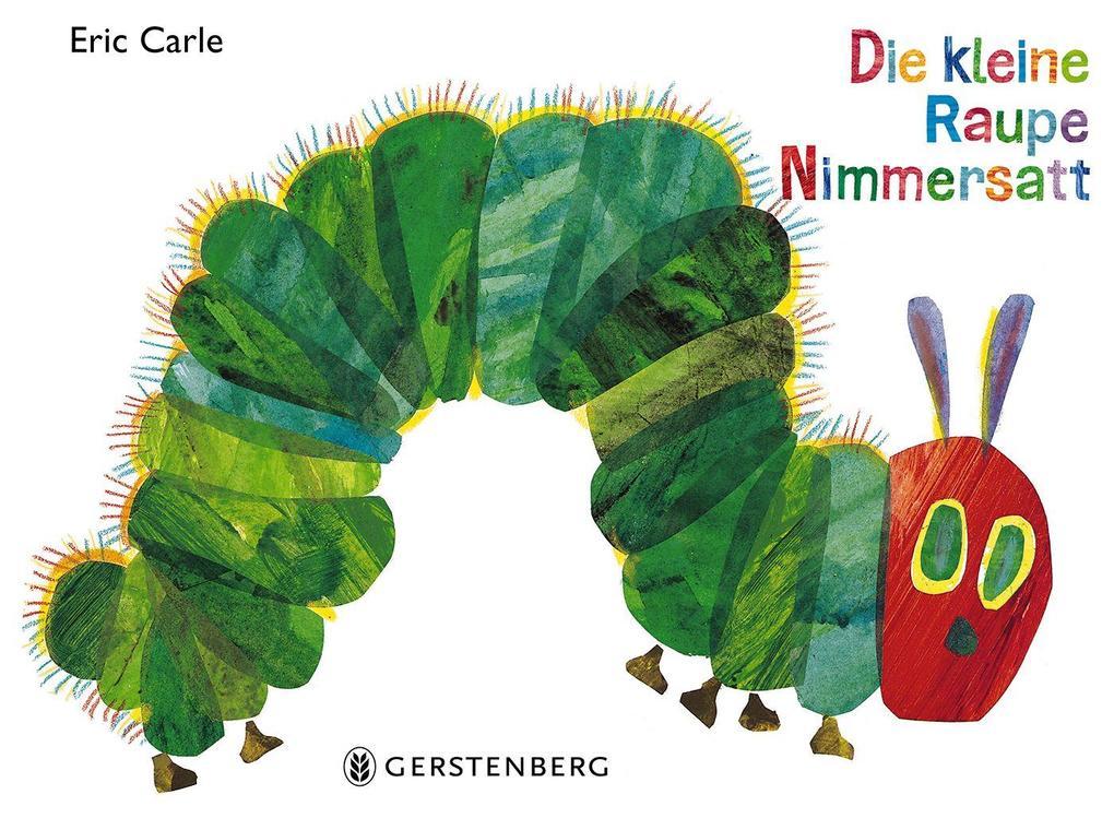 Die kleine Raupe Nimmersatt als Buch von Eric Carle