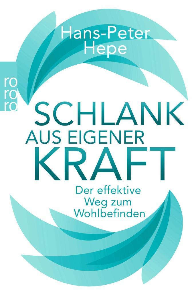 Schlank aus eigener Kraft als Taschenbuch von Hans-Peter Hepe