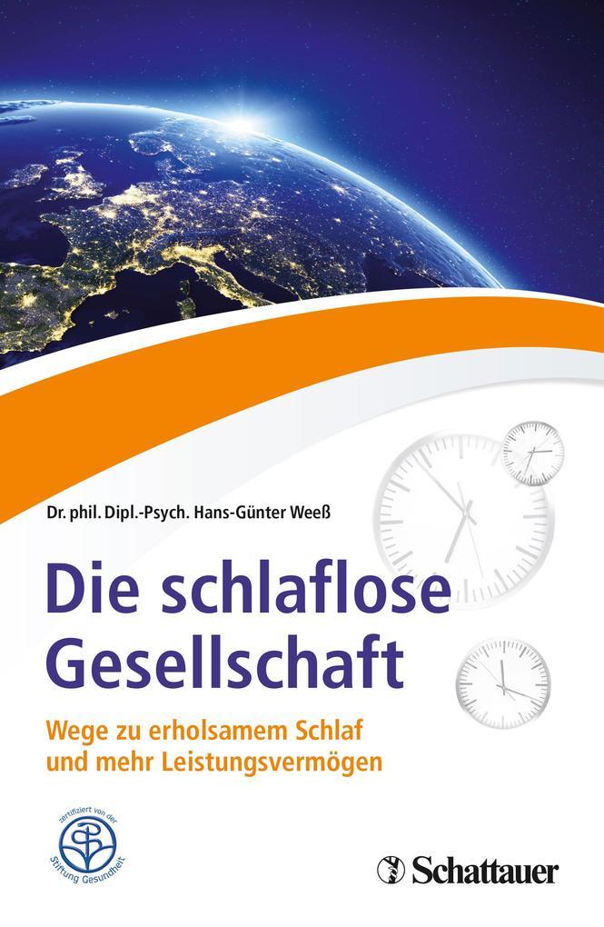 Die schlaflose Gesellschaft als Buch von Hans-Günter Weeß