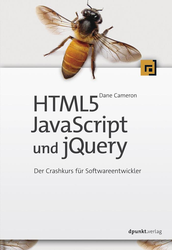 HTML5, JavaScript und jQuery als eBook von Dane...