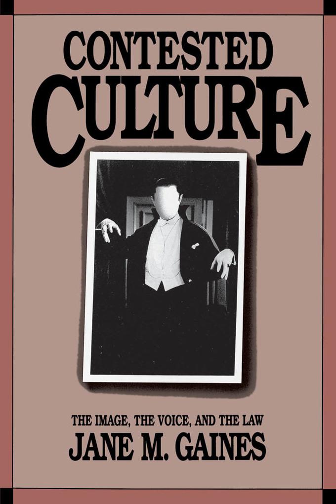 Contested Culture als eBook von Jane M. Gaines
