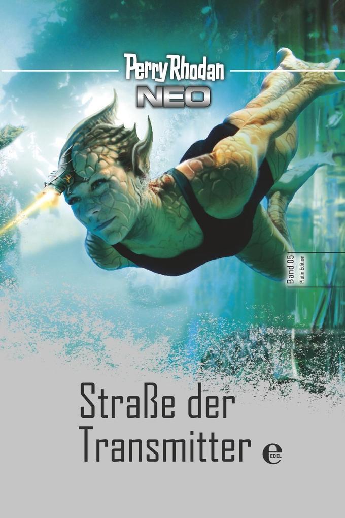 Perry Rhodan Neo 5: Straße der Transmitter als Buch von