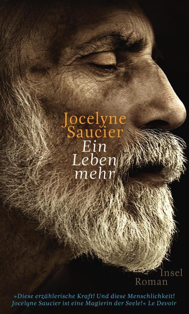 Ein Leben mehr als Buch von Jocelyne Saucier