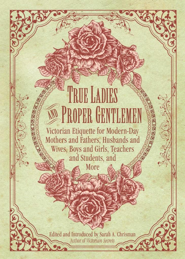 True Ladies and Proper Gentlemen als eBook von