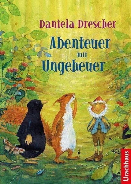 Abenteuer mit Ungeheuer als Buch von Daniela Drescher