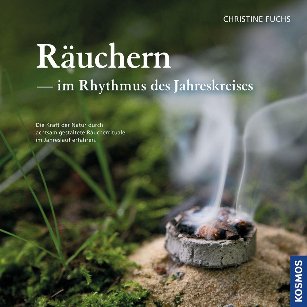 Räuchern im Rhythmus des Jahreskreises als Buch von Christine Fuchs