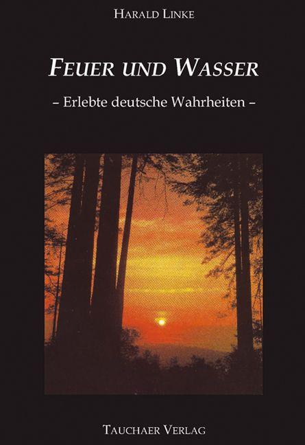 Feuer und Wasser als Buch von Harald Linke