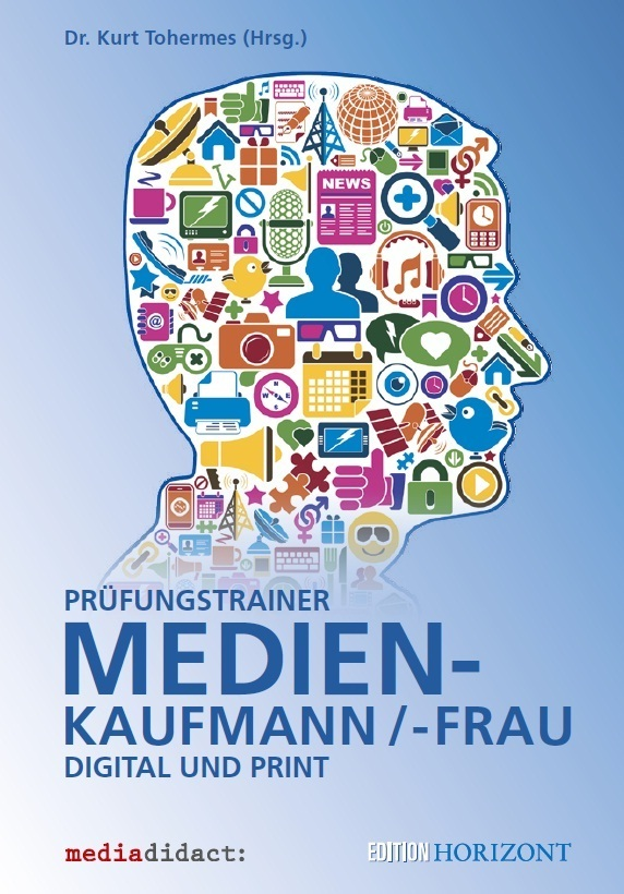 Prüfungstrainer Medienkaufmann/-frau als Buch von