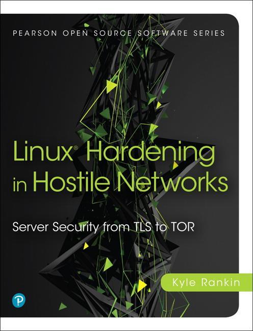 Linux Server Hardening als Buch von Kyle Rankin