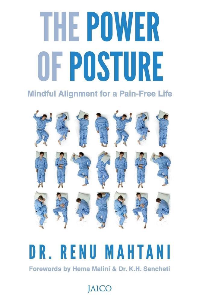 The Power of Posture als Buch von Dr. Renu Mahtani