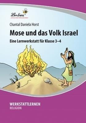 Mose und das Volk Israel (PR) als Buch von Chantal Daniela Horst