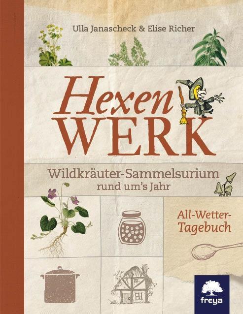 Hexenwerk als Buch von Ulla Janascheck, Elise Richer