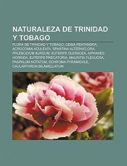 Naturaleza de Trinidad y Tobago als Taschenbuch von