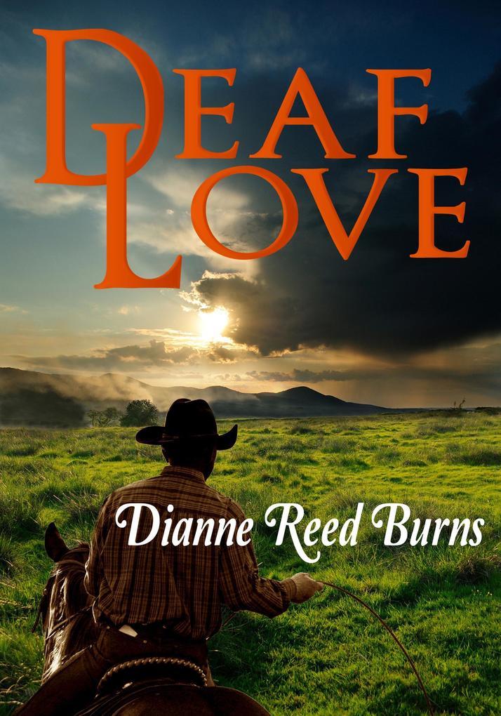 Deaf Love Finding Love #1 als eBook von Dianne Reed Burns