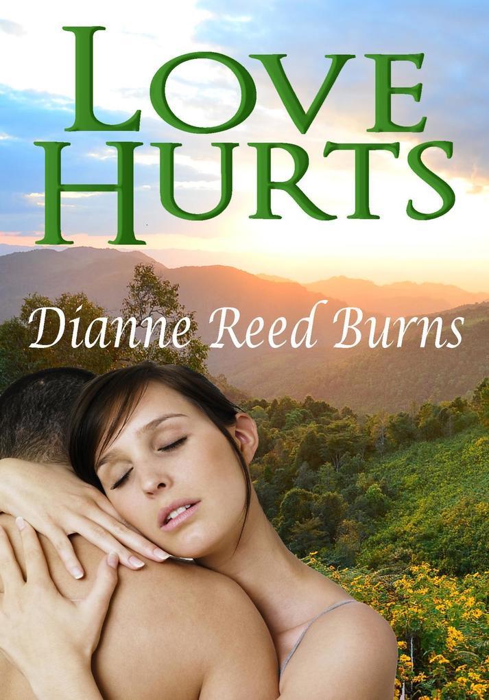 Love Hurts Finding Love #5 als eBook von Dianne Reed Burns