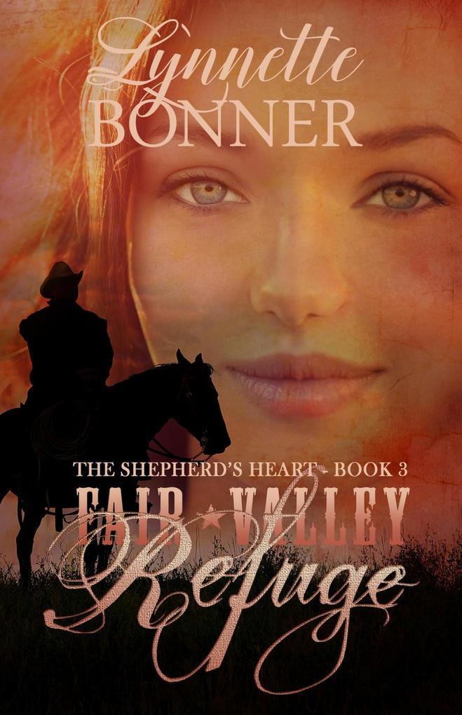 Fair Valley Refuge The Shepherds Heart #3 als eBook von Lynnette Bonner