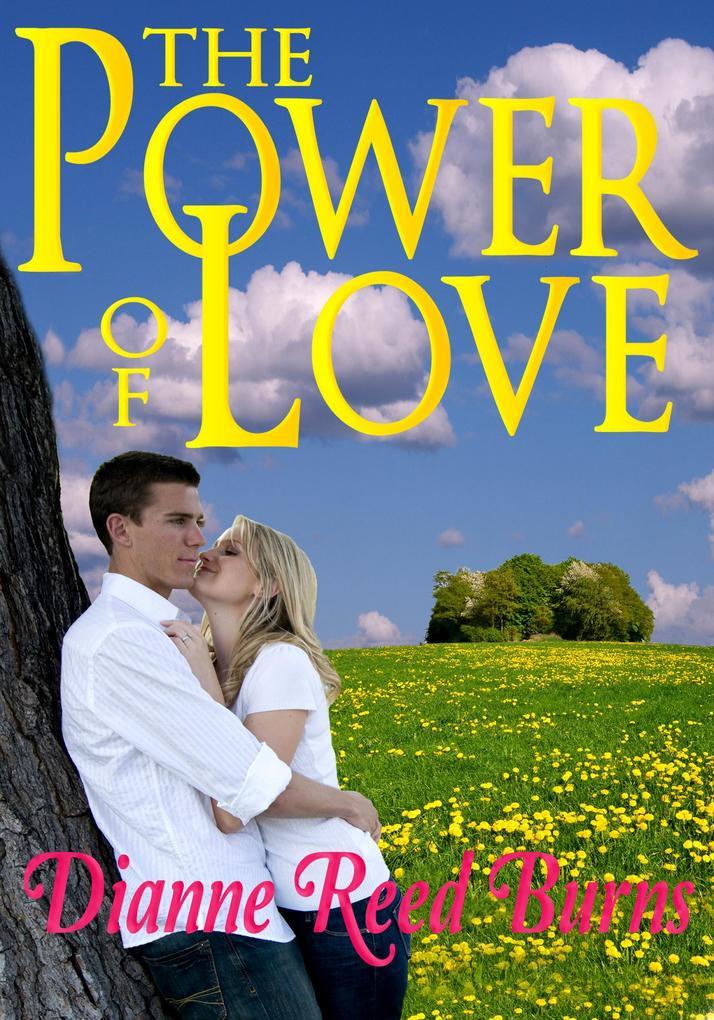 The Power of Love Finding Love #2 als eBook von Dianne Reed Burns