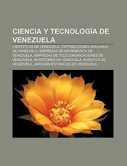 Ciencia y tecnología de Venezuela als Taschenbu...