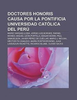 Doctores Honoris Causa por la Pontificia Universidad Católica del Perú als Taschenbuch von