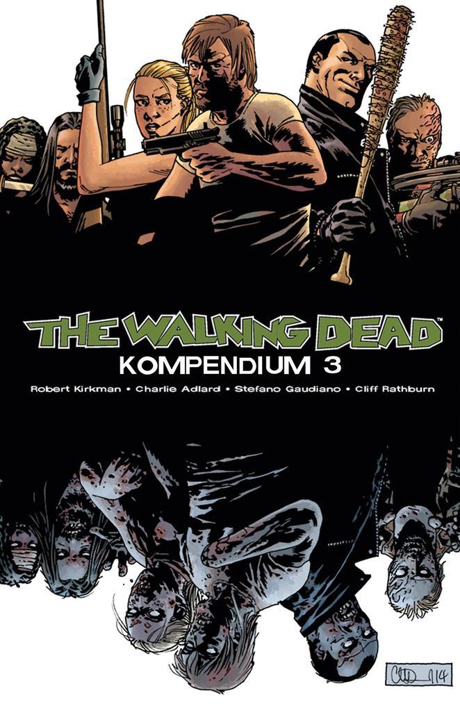 The Walking Dead - Kompendium 3 als Buch von Robert Kirkman