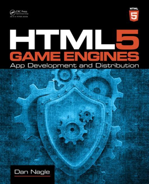 HTML5 Game Engines als eBook von Dan Nagle