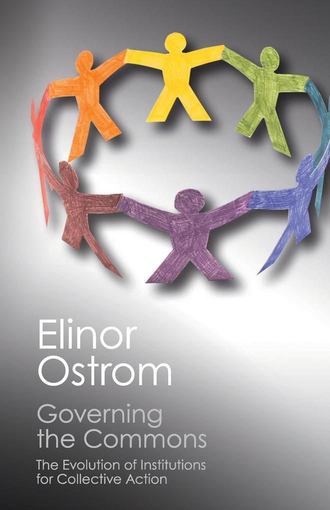 Governing the Commons als Buch von Elinor Ostrom