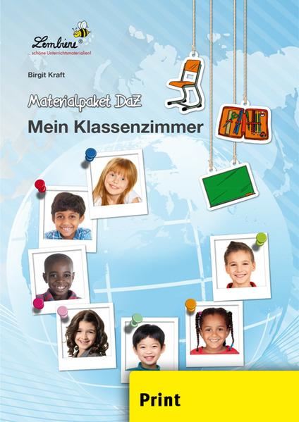 Materialpaket DaZ: Mein Klassenzimmer (PR) als Buch von Birgit Kraft