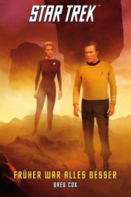 Star Trek - The Original Series 7: Früher war alles besser als Taschenbuch von Greg Cox