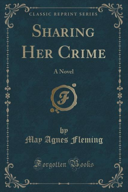 Sharing Her Crime als Taschenbuch von May Agnes...