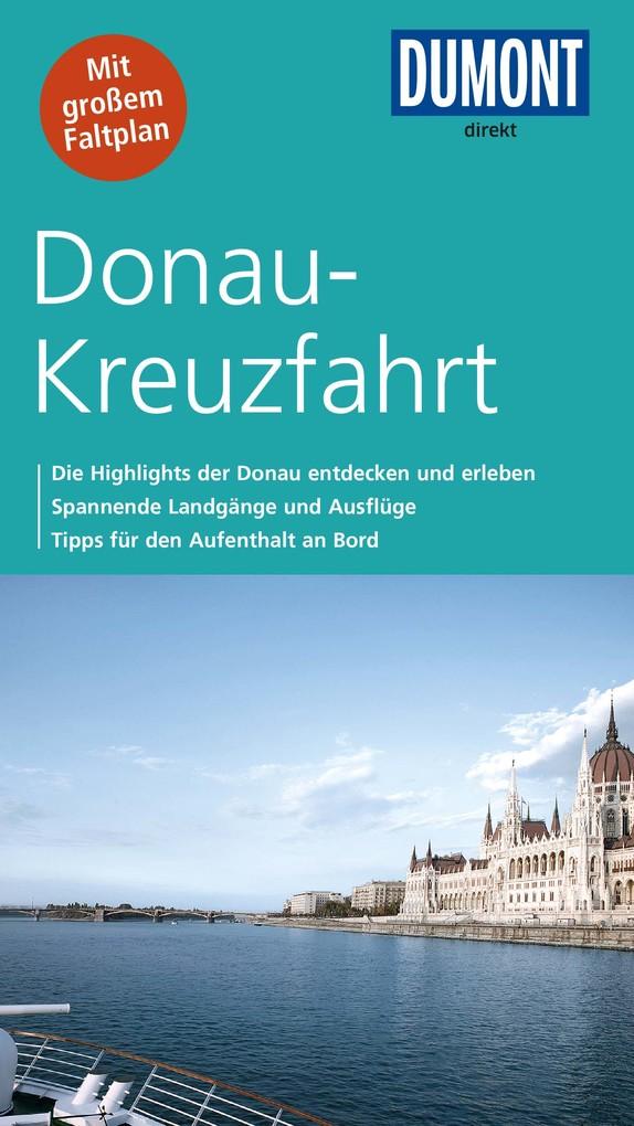 DuMont direkt Reiseführer Donau-Kreuzfahrt als eBook von Matthias Eickhoff, Simone Böcker