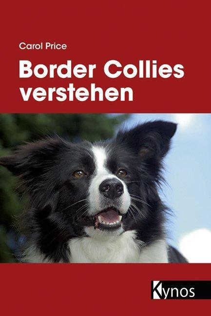 Border Collies verstehen als Buch von Carol Price