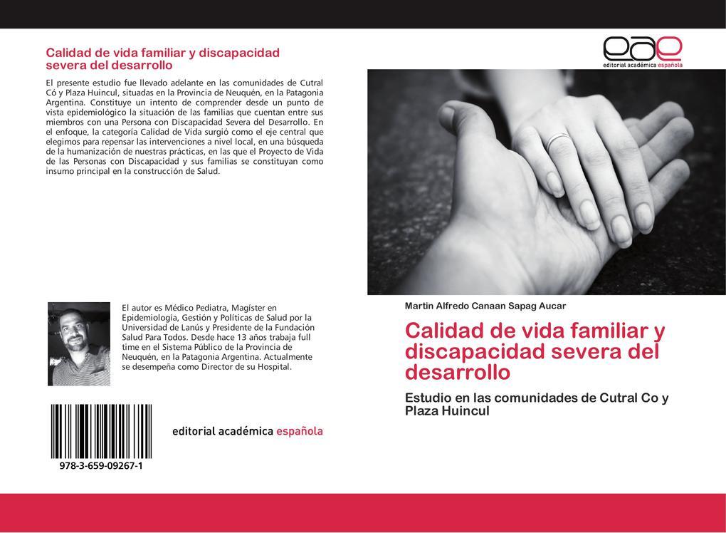 Calidad de vida familiar y discapacidad severa del desarrollo als Buch von Martin Alfredo Canaan Sapag Aucar